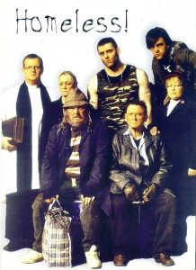 Cast of Homeless!